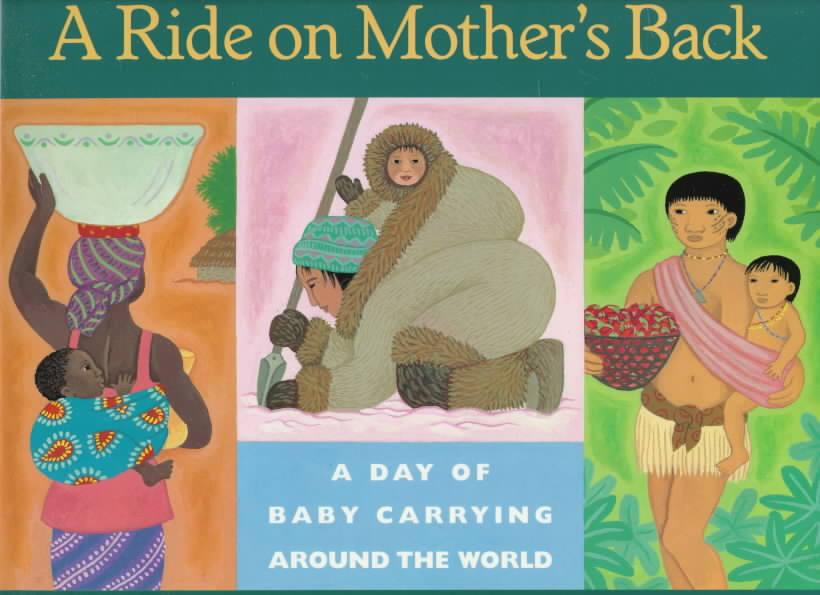 A Ride on Mother's Back By Bernhard, Emery/ Bernhard, Durga (ILT)