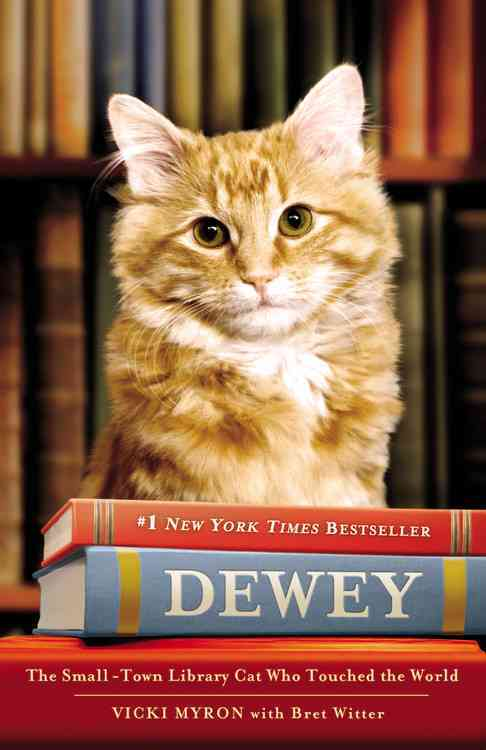 Dewey the Library Cat By Myron, Vicki/ Witter, Bret